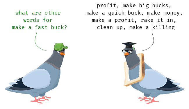 Make a fast buck