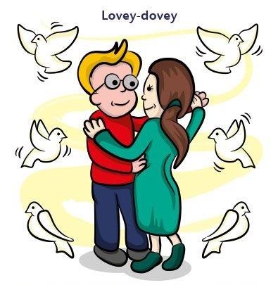 Be lovey dovey