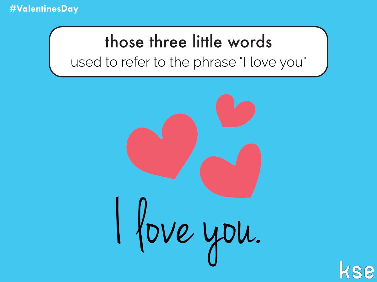 Those three little words
